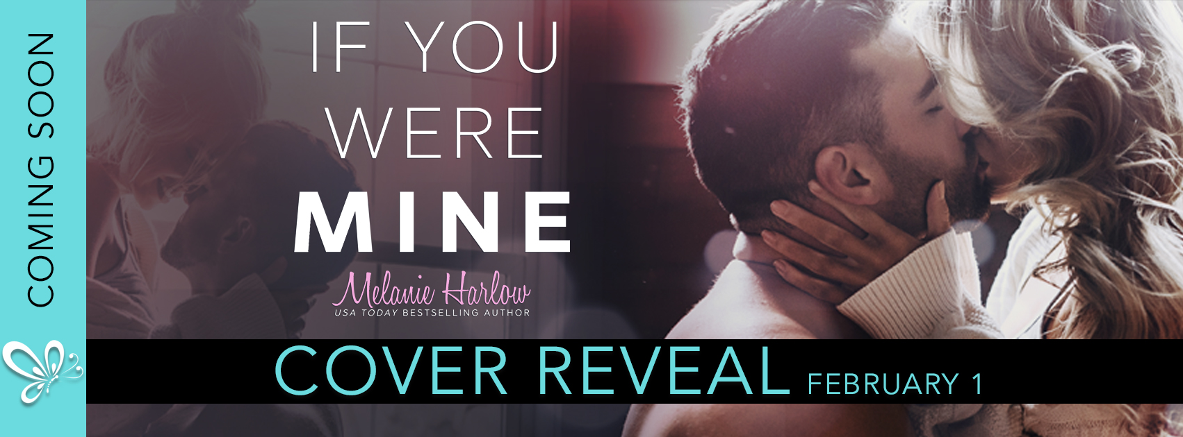 Cover Reveal | If You Were Mine by Melanie Harlow