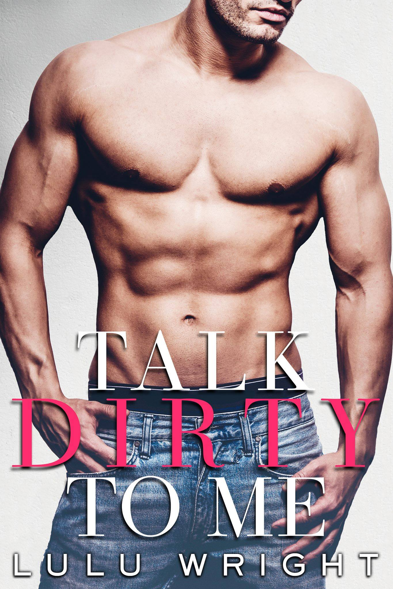 talkdirtytomecover