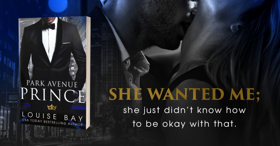 She Wanted Me | Park Avenue Prince by Louise Bay