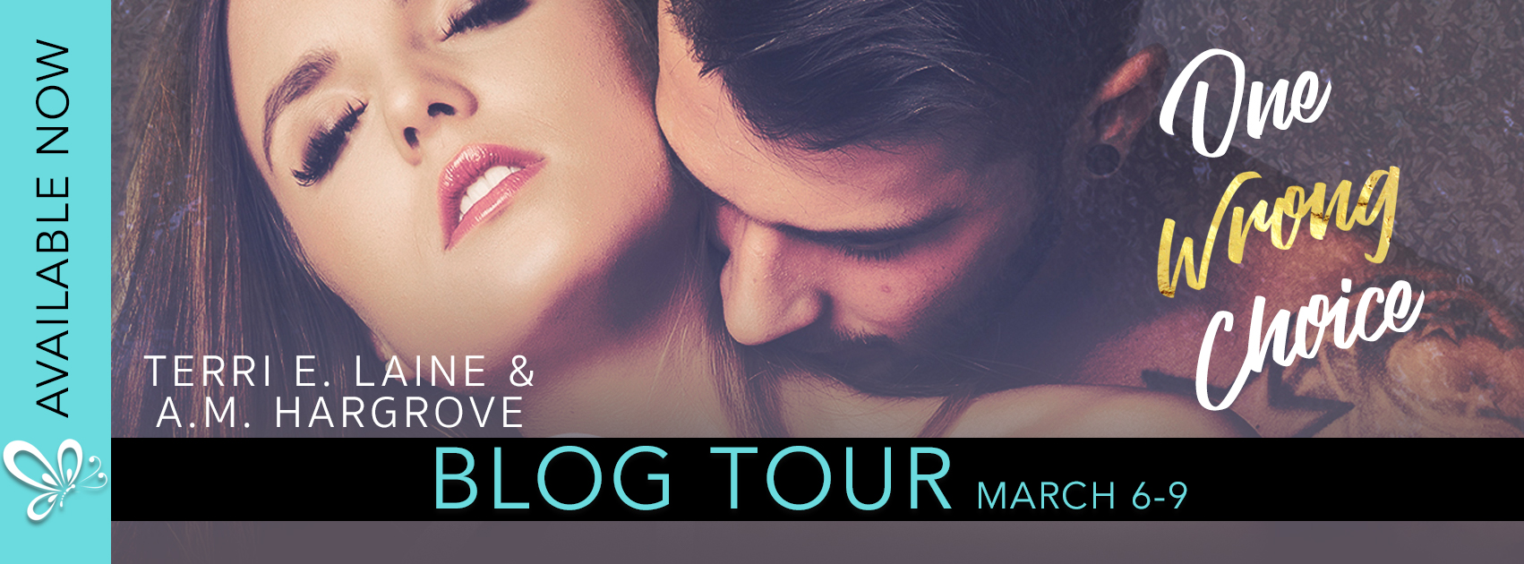 Promo Post: One Wrong Choice by Terri E. Laine & A.M. Hargrove