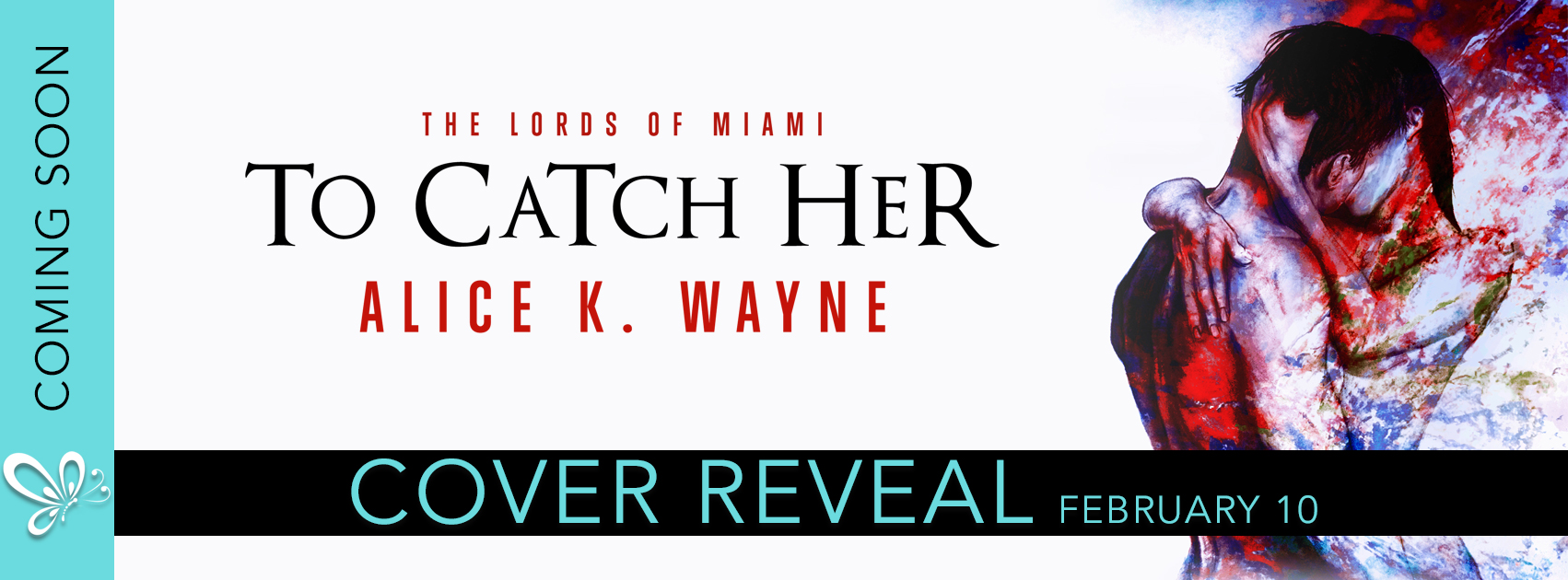 Cover Reveal: The Lords of Miami: To Catch Her By Alice K. Wayne