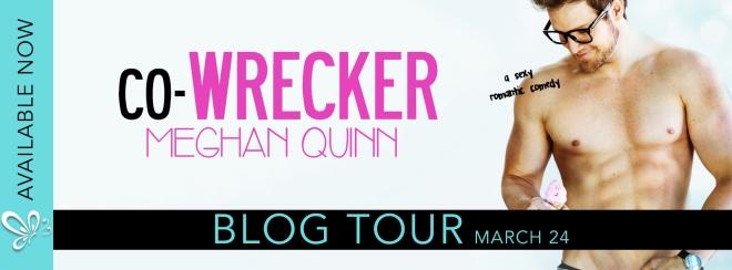 Blog Tour Banner for Co-Wrecker, by Meghan Quinn