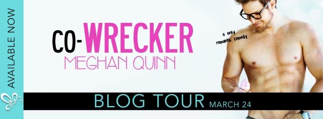 Blog Tour Banner for Co-Wrecker, by Meghan Quinn