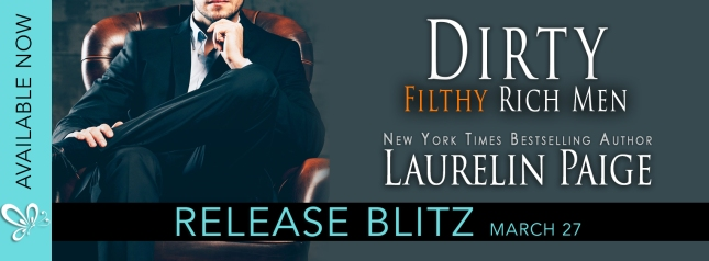 Image result for dirty filthy rich men laurelin paige release blitz