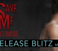 Release Blitz:  Save Me – Tia Louise