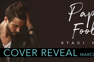 Cover Reveal PAPER FOOLS by Staci Hart