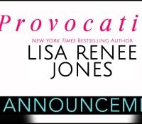 Book Announcement:  Provocative – Lisa Renee Jones