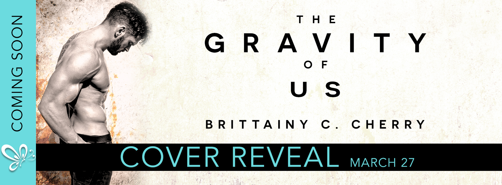 Cover Reveal: The Gravity of Us by Brittainy C. Cherry