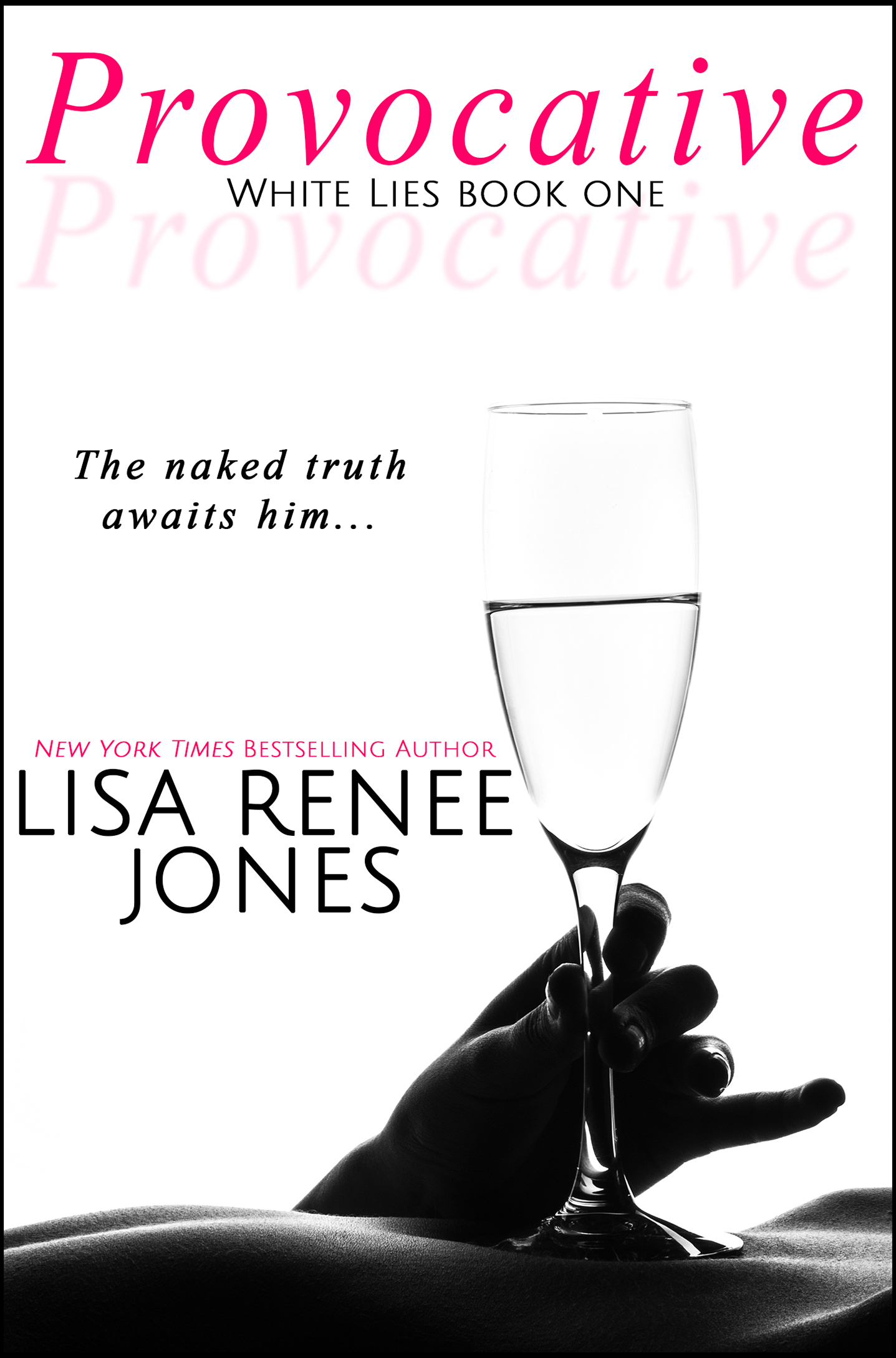 Trailer Reveal: Provocative (White Lies Book One) by Lisa Renee Jones