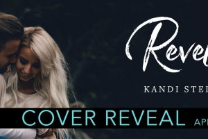 Cover Reveal REVELRY by Kandi Steiner
