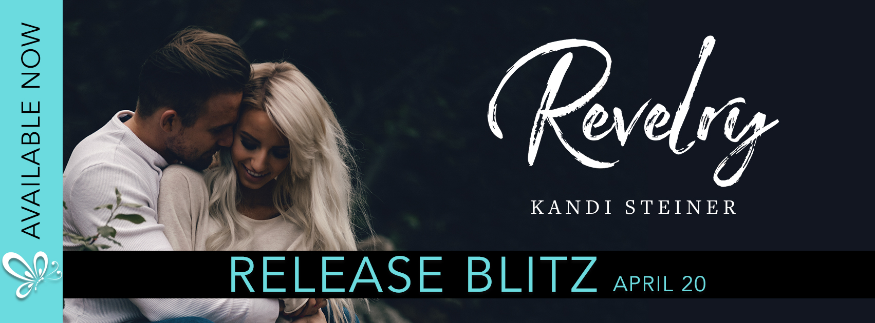 Release Blitz: Revelry by Kandi Steiner