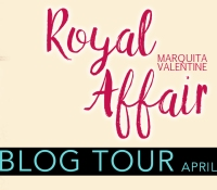 Blog Tour Promo Spot:  Royal Affair Marquita Valentine