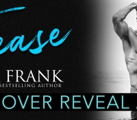 Cover Reveal:  Tease – Ella Frank