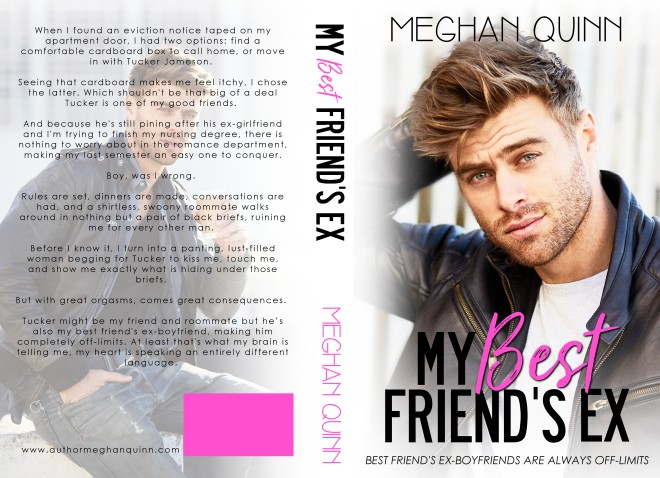 Full Cover, My Best Friend's Ex, by Meghan Quinn