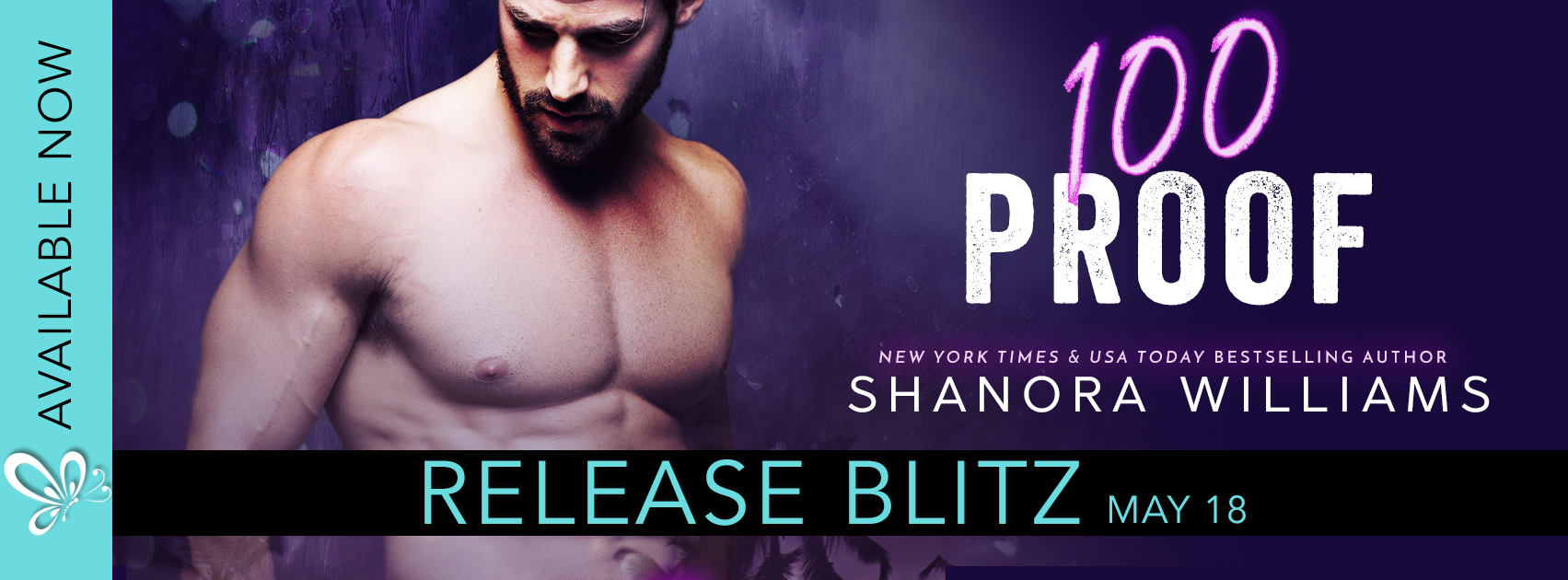 Release Blitz: 100 Proof by Shanora Williams