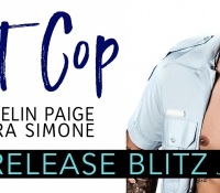 Release Blitz:  Hot Cop – Laurelin Paige and Sierra Simone