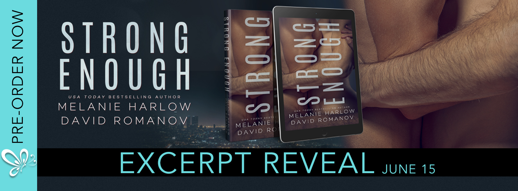 Excerpt Reveal: Strong Enough by Melanie Harlow