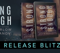 Release Blitz:  Strong Enough – Melanie Harlow and David Romanov