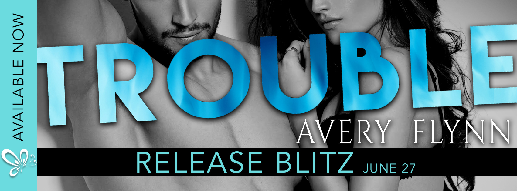[New Release] TROUBLE by Avery Flynn @averyflynn @jennw23 #UBReview