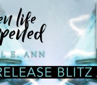 Release Blitz:  When Life Happened – Jewel E. Ann