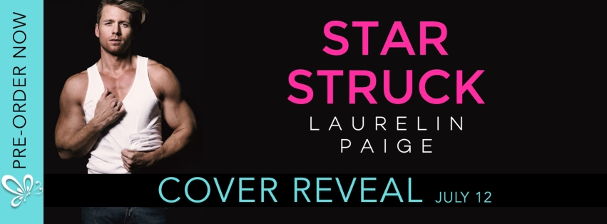 Image result for star struck laurelin paige cover reveal