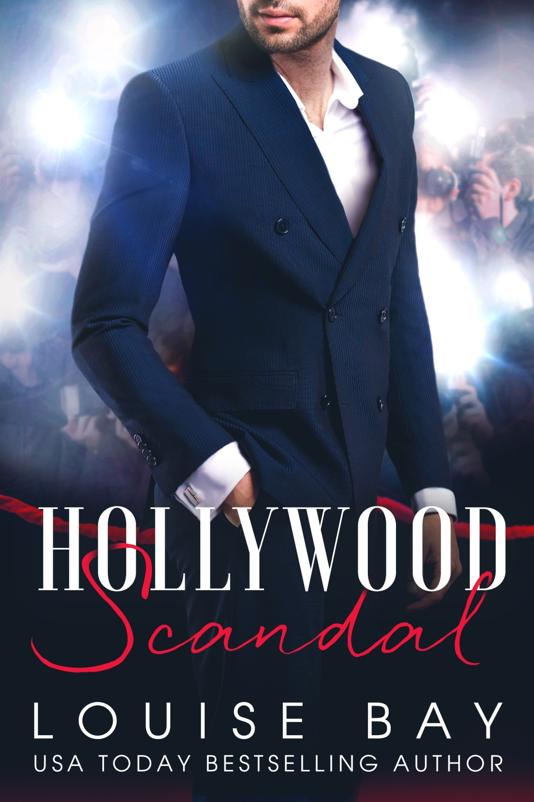Hollywood Scandal by Louise Bay is LIVE!!!