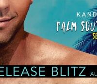 Release Blitz:  Palm South University – Kandi Steiner