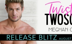 #releaseblitz Twisted Twosome by Meghan Quinn #ContemporaryRomance #newrelease @AuthorMegQuinn @socialbutterflypr