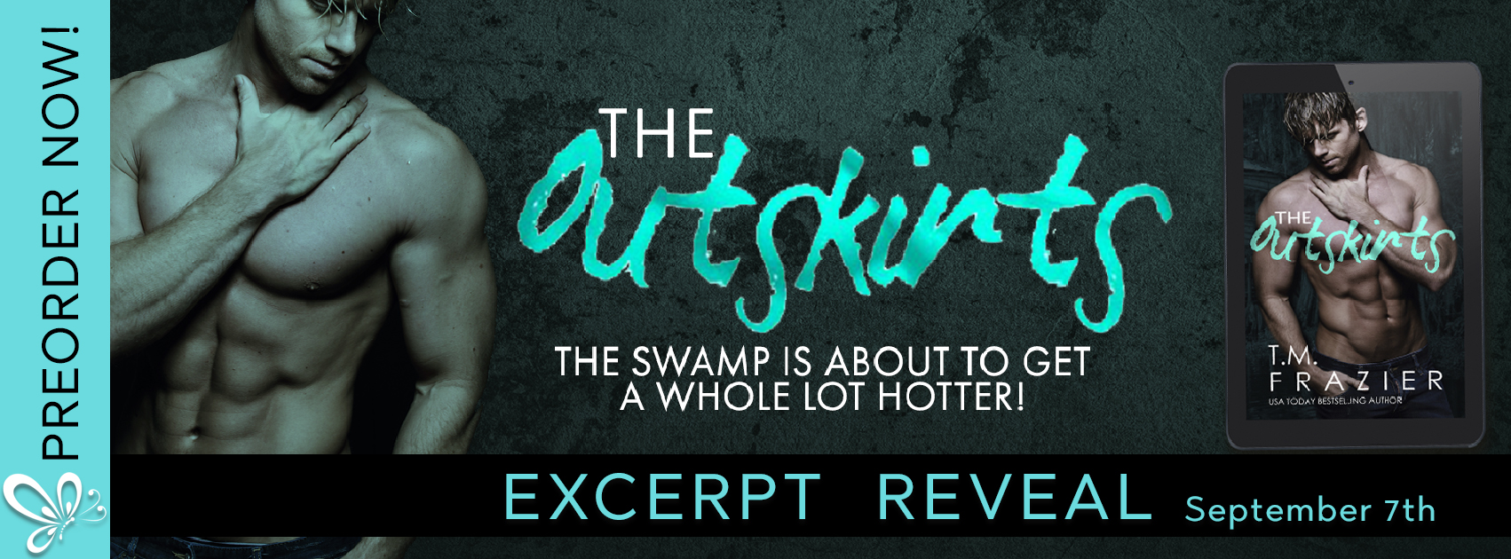 Excerpt Reveal: The Outskirts by T.M. Frazier