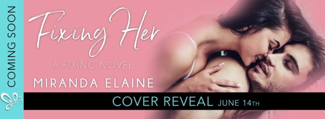 COVER REVEAL_FIXING HER.jpg