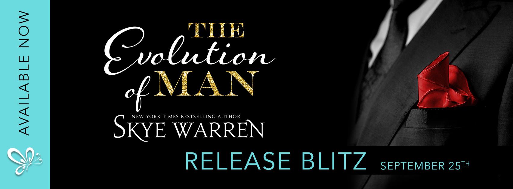 THE EVOLUTION OF MAN by Skye Warren @skye_warren @jennw23 #NewRelease #NowAvailable #Review #theUnratedBookshelf