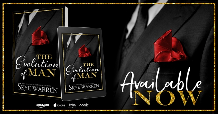 The Evolution of Man by Skye Warren is Available Now